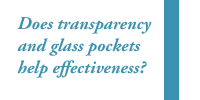 Does transparency and glass pockets help effectiveness?